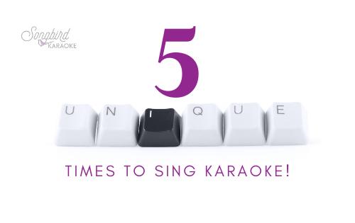 5 unique times to sing karaoke