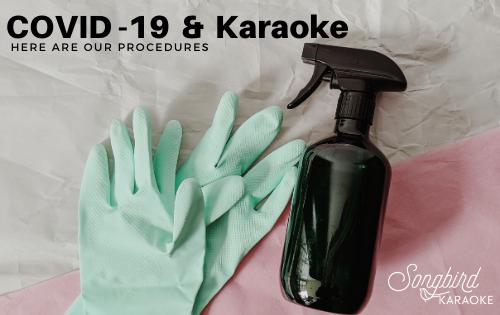 COVID -19 & Karaoke