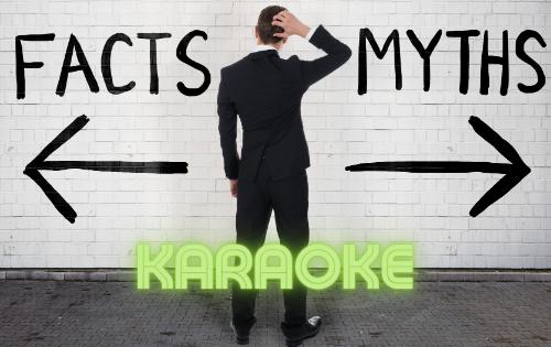 karaoke myths